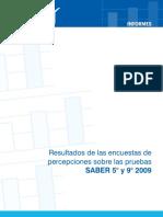 Resultados de Las Encuestas de Percepciones Sobre Pruebas Saber 5o y 9o 2009