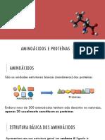 Bioquímica - Aula 3 - Aminoácidos e Proteínas