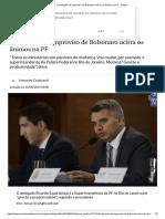 Declaração de Improviso de Bolsonaro Acirra Os Ânimos Na PF - Política