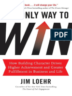 The Only Way to Win_ How Building Character Drives Higher Achievement and Greater Fulfillment in Business and Life ( PDFDrive.com )
