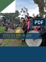 Jueces de Agua. Sistema tradicional de Corongo. Patrimonio Cultural de la Nación