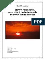 Podstawy Relaksacji, Medytacji i Odmiennych Stanów Świadomości - Seremet