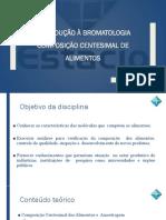 AULA 01 Introdução à Bromatologia Composição Centesimal de Alimentos
