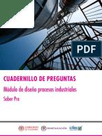 Cuadernillo de Preguntas Diseno de Procesos Industriales Saber Pro 2018
