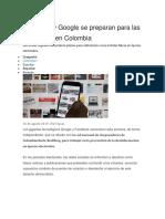 Facebook y Google Se Preparan Para Las Elecciones en Colombia
