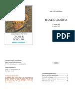 João Frayze-Pereira -  que é loucura
