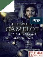 El Caballero Malhecho - T. H. White
