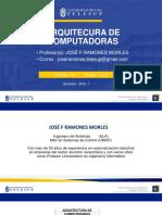 Clases Arquitectura de Computadoras Prof Jose Ramones u1 t1y2