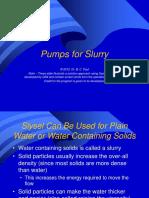 2 Pumps for Slurry