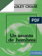 Un Asunto de Hombres - James Hadley Chase