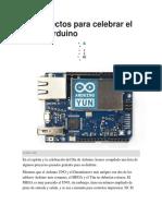 20 Proyectos Para Celebrar El Día de Arduino