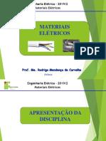 Aula 0_1 - Introdução Aos Materiais Elétricos