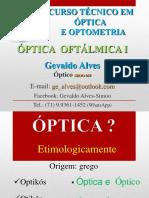 Óptica Oftálmica 1.a (Introdução Óptica Geométrica)-1