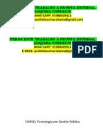 Portfóio Gestão Publica 3 e 4 Semestre - Temos a Pronta Entrega Whatsapp 91988Temos Este Trabalho a Pronta Entrega Adm 5 e 6 (1) - Whatsapp 91988309316309316 E-mail Portfoliouniversitario@Gmail