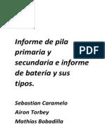Informe de Pila Primaria y Secundaria e Informe de Batería y Sus Tipos