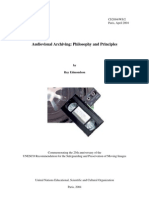 Audiovisual Archiving - Philosophy and Principles