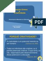 (Microsoft PowerPoint - Apresentação e discussão da dissertação de mestrado - Formação Cívica e Criatividade [Modo de Compatibil)-1