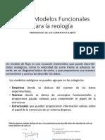 Flujo y Modelos Funcionales Para La Reología