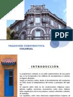 TRADICIÓN CONSTRUCTIVA COLONIAL