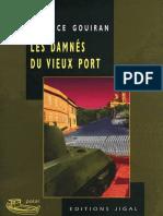Gouiran, Maurice - Les Damnes Du Vieux Port