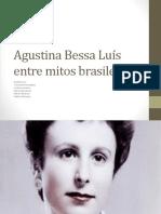 Agustina Bessa Luís Entre Mitos Brasileiros