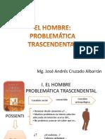1 El Hombre, Problematica Trascendental