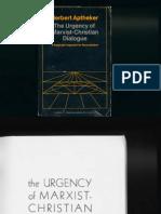 Urgency Marxist Christian Dialogue