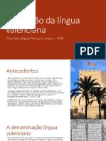 A Questão Da Língua Valenciana