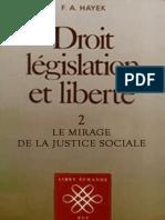 Droit, législation et liberté. Volume II꞉ le mirage de la justicie social. Friedrich Hayek..pdf