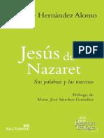 Hernandez Alonso, Juan Jose - Jesus de Nazaret - Sus palabras y las nuestras.pdf