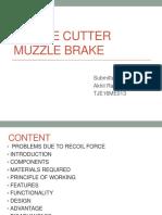 Cookie Cutter Muzzle Break