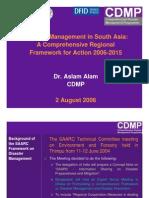 Disaster Management SAARC Regional Framework (CDMP) 2 Aug 06(10)