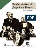 Ruiz Adramis - La Filosofia Politica de Jorge Luis Borges