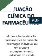 ATUAÇÃO CLÍNICA DO FARMACÊUTICO.pptx