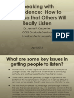 speaking_with_confidence-how_to_speak_so_others_will_really_listen_grad_seminar_april_2013.pdf