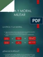 ETICA Y MORAL MILITAR