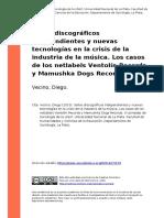 Sellos Discograficos Independientes y Nuevas Tecnologias en La Crisis de La Industria de La Musica
