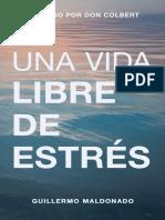Una Vida Libre de Estres (Spani - Guillermo Maldonado