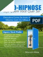392585128-Auto-Hipnose-Seja-Quem-Voce-Quer-Ser-Descubra-Como-Se-Auto-Hipnotizar-Mesmo.pdf