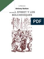 Antony Sutton La Plutocracia WALL STREET Y LOS BOLCHEVIQUES Los Capitalistas Del Comunismo