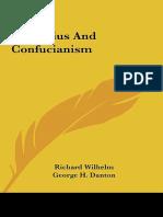 Richard Wilhelm, G.H. Danton, A.P. Danton - Confucius and Confucianism-Routledge & Kegan Paul PLC (1972).pdf