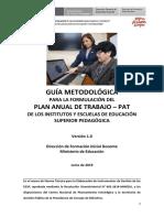 Guía Metodológica Para La Formulación Del Plan Anual de Trabajo - PAT de Los Institutos y Escuelas de Educación Superior Pedagógica