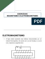 Exercícios Magnetismo e Eletromagnetismo