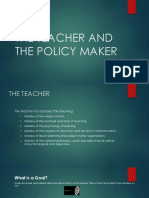 The Teacher and the Policy Maker