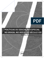 Politicas de Educaco Especial no Brasil no inicio do seculo XXI