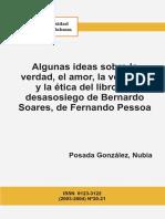 Algunas ideas sobre la verdad, el amor, la voluntad y la ética del libro del desasosiego de Bernardo Soares, de Fernando Pessoa