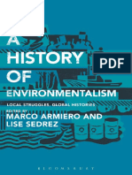 Marco Armiero, Lise Sedrez - A History of Environmentalism_ Local Struggles, Global Histories (2014, Bloomsbury Academic)