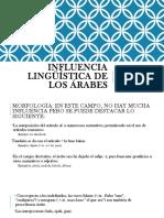 Influencia Lingüística de Los Árabes