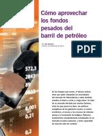 Como Parovechar Los Fondos Pesados Del Barril de Petroleo