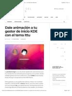 Dale animación a tu gestor de inicio KDE con el tema Ittu – La mirada del replicante